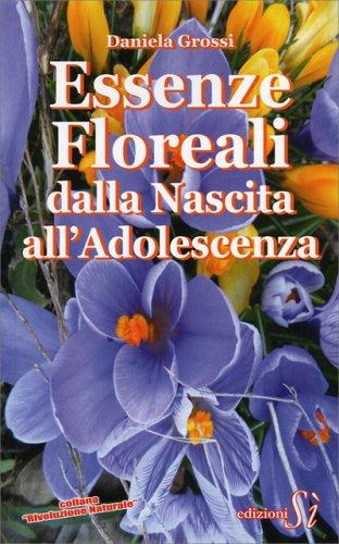 Essenze Floreali dalla Nascita all'Adolescenza