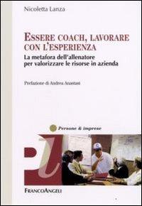 Essere Coach, Lavorare con l'Esperienza