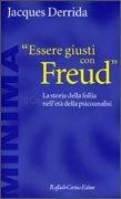 Essere Giusti con Freud