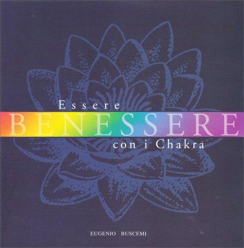Essere Benessere con i Chakra