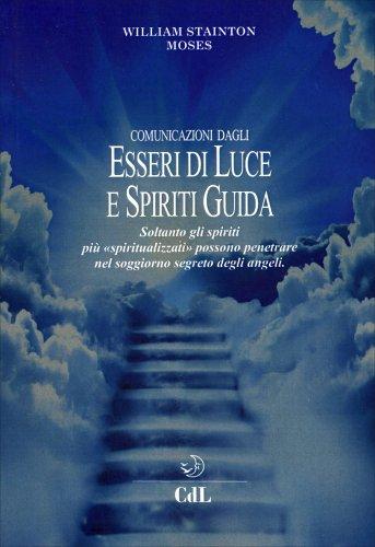 Comunicazione dagli Esseri di Luce e Spiriti Guida