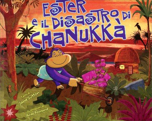 Ester e il Disastro di Chanukkà