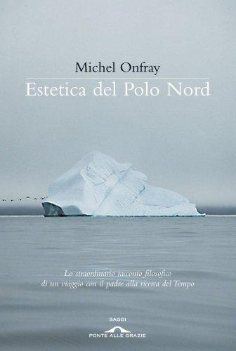 Estetica del Polo Nord (eBook)