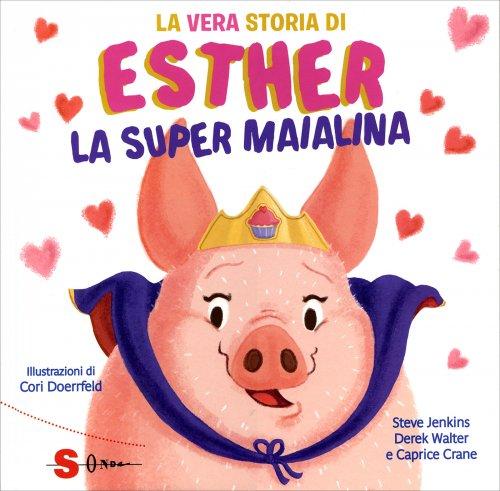 Esther la Super Maialina