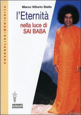 L'Eternità nella Luce di Sai Baba