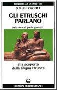 Gli Etruschi Parlano