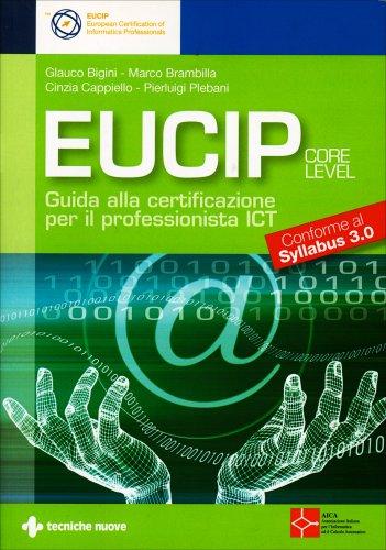 Eucip - Guida alla Certificazione per il Professionista ICT