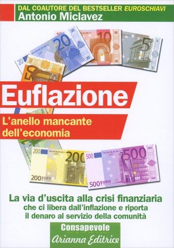 Euflazione - L'anello mancante dell'economia