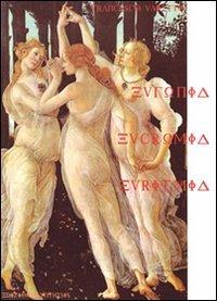 Eufonia, Eucromia, Euritmia