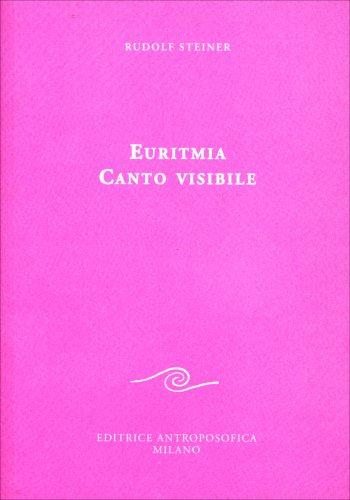 Euritmia Canto Visibile