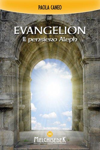 Evangelion - Il Pensiero Aleph (eBook)