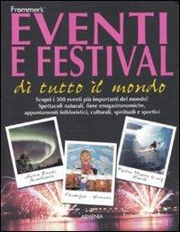 Eventi e Festival di Tutto il Mondo