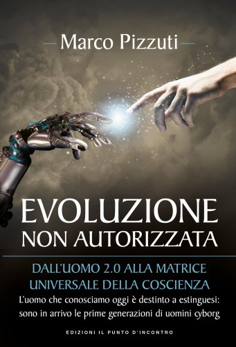 Evoluzione Non Autorizzata (eBook)