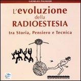 L'Evoluzione della Radioestesia