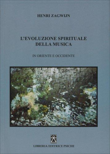 L'Evoluzione Spirituale della Musica