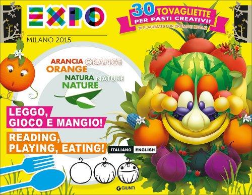 Expo Milano 2015 - Leggo Gioco e Mangio