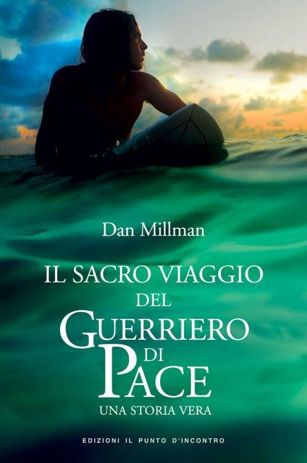 Il Sacro Viaggio Del Guerriero Di Pace Ebook Dan Millman
