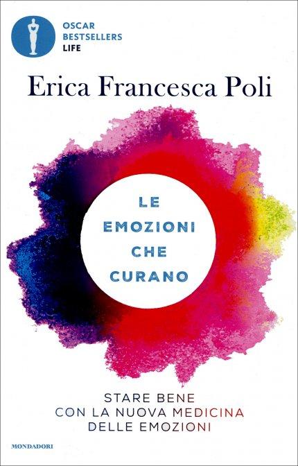 Le emozioni che curano di Erica Francesca Poli