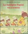 La Famiglia Topini Va a Scuola