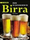 Fare e Conoscere la Birra (eBook)