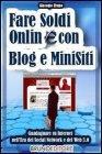 Fare Soldi Online con Blog e Minisiti (eBook)