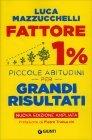 Fattore 1% - Piccole Abitudini...