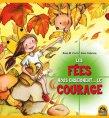 Les fées nous enseignent… le courage