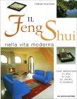 Il Feng Shui nella Vita Moderna