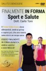 Finalmente in Forma - Sport e Salute (Video Corso in DVD)