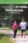 Finalmente in Forma - Tonificazione (Video Corso in DVD)