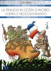 La Francia in Costa D'Avorio: Guerra e Neocolonialismo