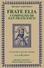 Frate Elia Compagno di San Francesco (eBook)