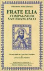 Frate Elia Compagno di San Francesco