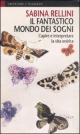 IL FANTASTICO MONDO DEI SOGNI di Sabina Rellini