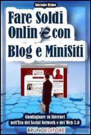 Fare Soldi Online con Blog e...