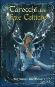 Tarocchi delle Fate Celtiche (Libro + Carte)