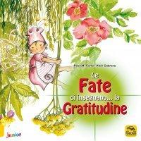 Le Fate ci Insegnano... la Gratitudine Edizione 2015