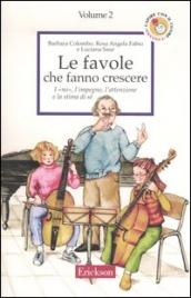Le Favole che Fanno Crescere - Vol.2