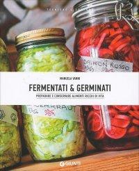 Fermentati e Germinati