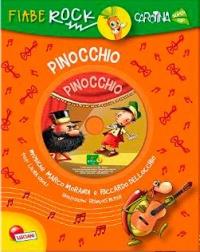 Fiabe Rock - Pinocchio - Con CD Allegato