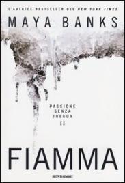 Fiamma. Passione senza Tregua vol.2