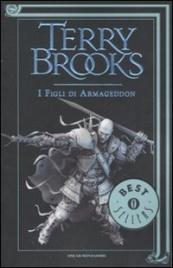 Ciclo della Genesi di Shannara - Vol. 1: I Figli di Armageddon