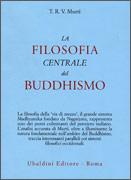 La Filosofia Centrale del Buddhismo