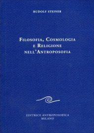 Filosofia, Cosmologia e Religione nell'Antroposofia