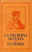 La Filosofia Occulta o la Magia - Cofanetto 2 Volumi