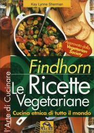 Findhorn - Le Ricette Vegetariane