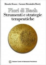 Fiori di Bach: Strumenti e Strategie Terapeutiche