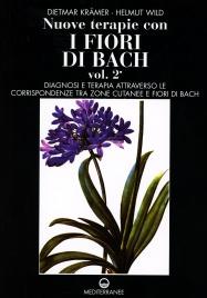 Nuove Terapie con i Fiori di Bach - Vol. 2