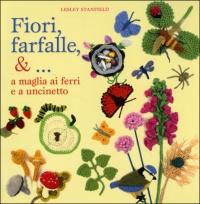 Fiori, Farfalle, &... A Maglia...