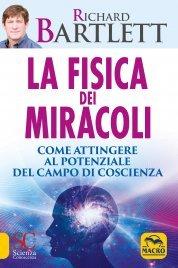 La Fisica dei Miracoli Edizione...